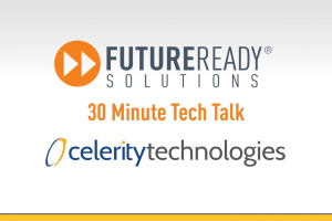 30 Minute Tech Talk Intro_Celerity Technologies - thumb