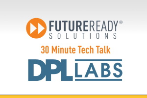 30 Minute Tech Talk Intro_DPL Labs - thumb
